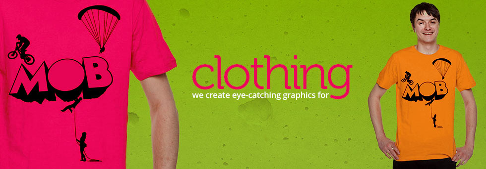 We create eye-catching graphics for clothing